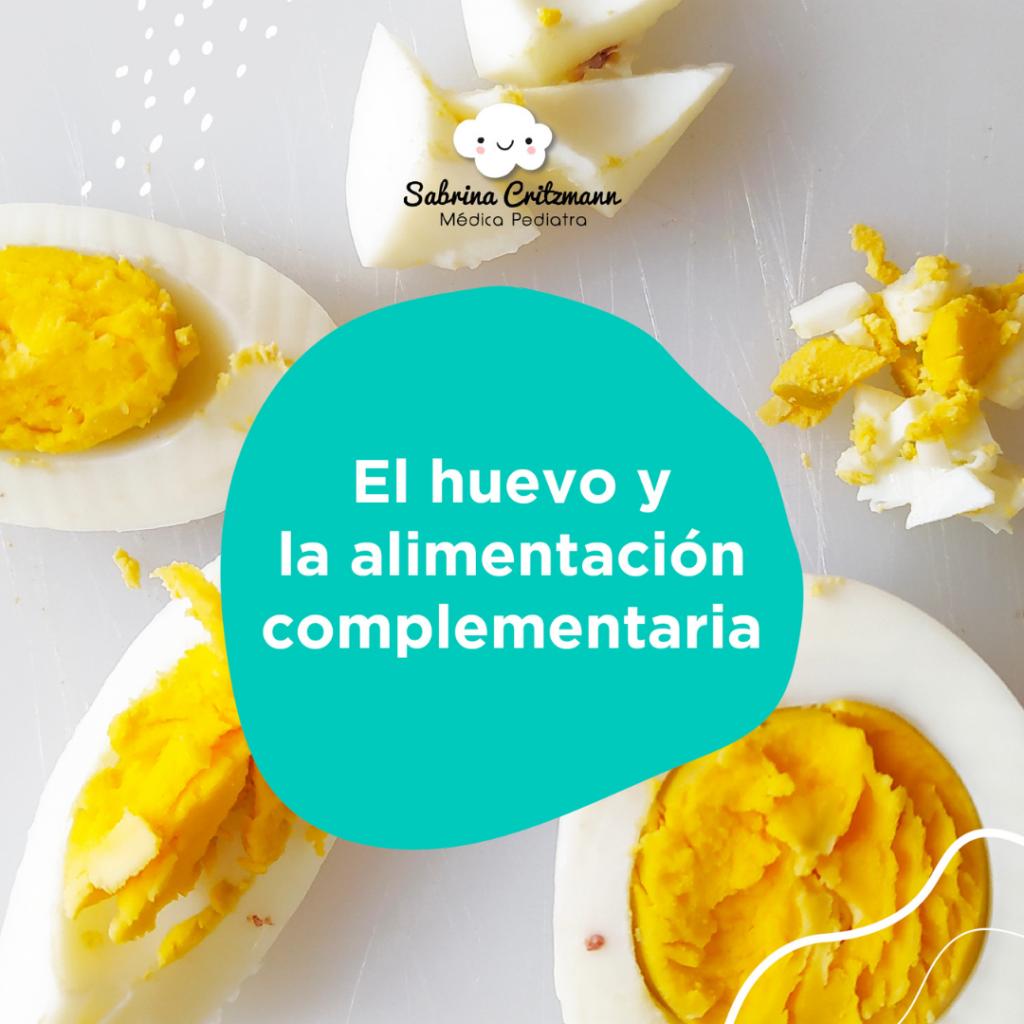 Huevo y alimentación complementaria