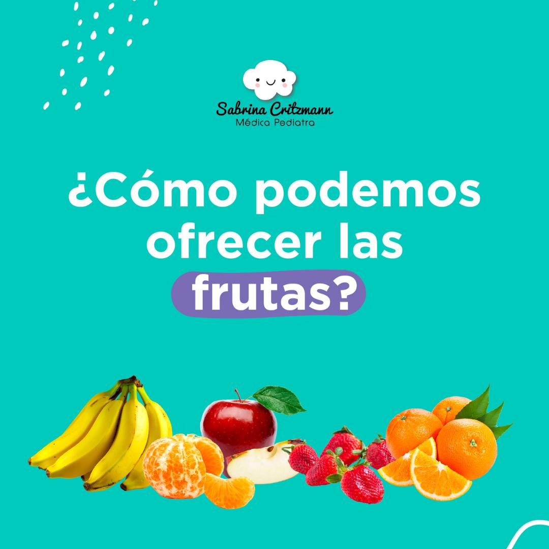 cómo ofrecerle frutas a los niños